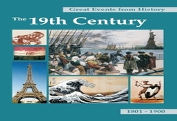 Great Events from History: The Nineteenth Century